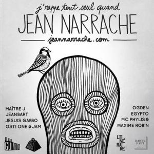 J'rappe tout seul quand Jean Narrache
